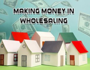 zack childress ideas of making money in wholesaling