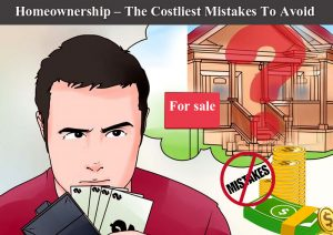Zack-childress-Homeownership-The-Costliest-Mistakes-To-Avoid